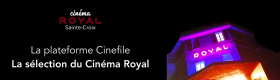 La plateforme Cinefile du Royal